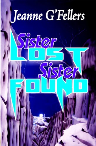 Sister Lost, Sister Found by Jeanne G'Fellers | amazon.com