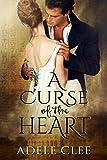 """""""A Curse of the Heart"""" av Adele Clee"""
