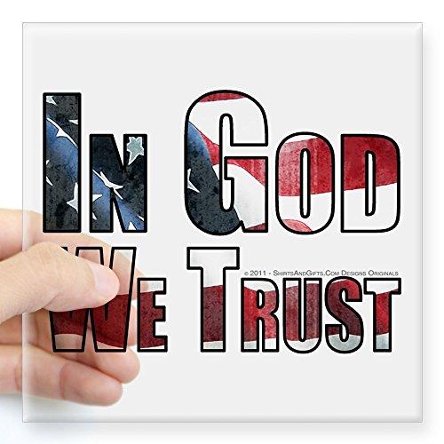 Cafepress   In God We Trust Square Sticker 3  X 3   Square Bumper Sticker Car Decal  3 X3   Small  Or 5 X5   Large