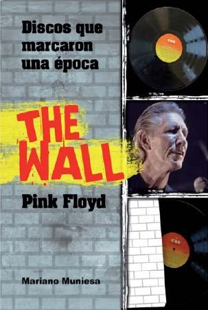 Descargar Libro Pink Floyd - The Wall Mariano Muniesa