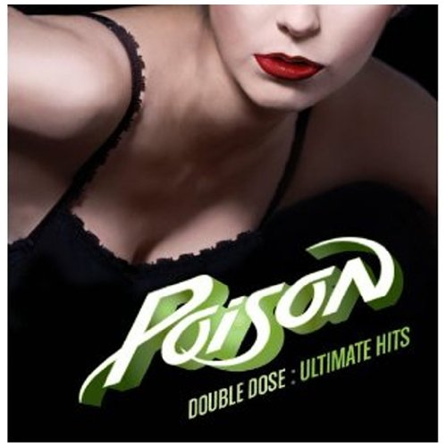 Top recommendation for poison greatest hits 1986-1996