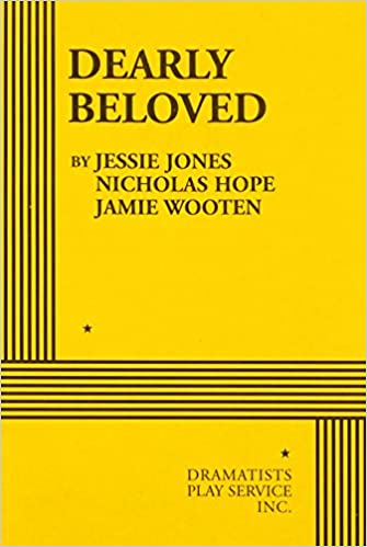 Dearly beloved acting edition nicholas hope jamie wooten jessie dearly beloved acting edition nicholas hope jamie wooten jessie jones 9780822221197 amazon books fandeluxe Images