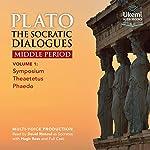 The Socratic Dialogues Middle Period, Volume 1: Symposium, Theaetetus, Phaedo |  Plato,Benjamin Jowett - translation