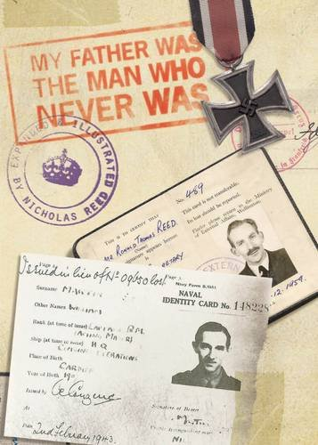 Read Online My Father, the Man Who Never Was: Ronnie Reed: the Life and Times of an MI5 Officer PDF