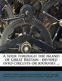 A Tour Through the Island of Great Britain, Daniel Defoe and Samuel Richardson, 1245509160