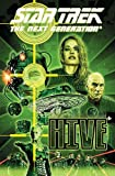 [Star Trek: The Next Generation - Hive] [Author: Braga, Brannon] [April, 2013]