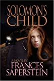 Solomon's Child, Frances Saperstein, 1436302358