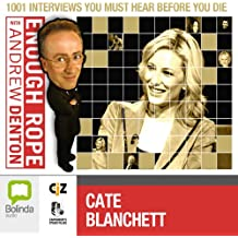 Enough Rope with Andrew Denton: Cate Blanchett