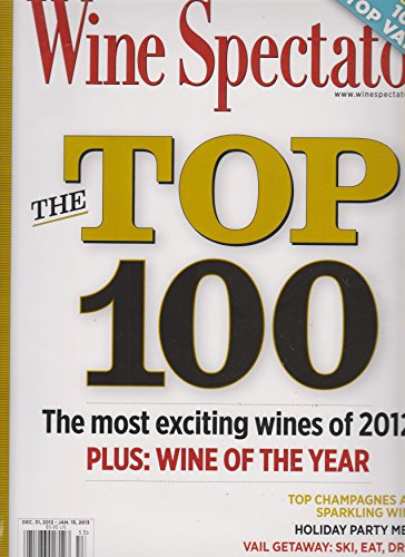 Wine Spectator December 31, 2012 - January 15, 2013 The Top ()