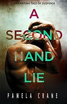 A Secondhand Lie (The Killer Thriller Series) by [Crane, Pamela]