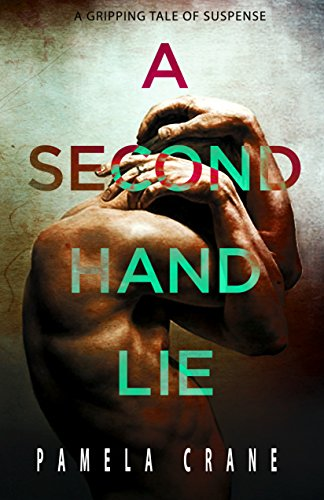 A Secondhand Lie (The Killer Thriller Series Book 1) by [Crane, Pamela]
