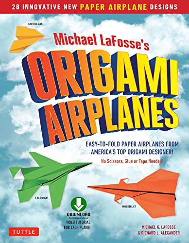 Planes for Brains: 28 Innovative Origami Airplane Designs: Includes Full-Color Origami Book with Downloadable Video Instructions