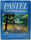 Pastel Interpretations, Madlyn-Ann C. Woolwich, 0891344756