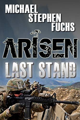 ARISEN : Last Stand by [Fuchs, Michael Stephen]