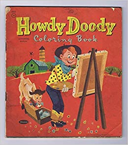 Howdy Doody Coloring Book Unused Vintage 1957 Complete ...
