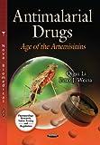 Antimalarial Drugs, Qigui Li and Peter J. Weina, 1629480134