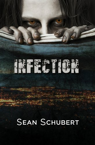 Book: Infection by Sean Schubert