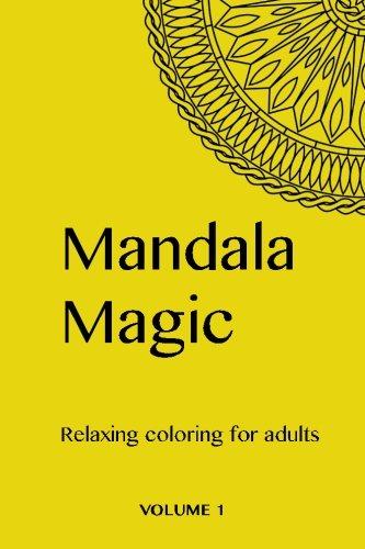 Download Mandala Magic: Beautiful Mandalas to Color Text fb2 book