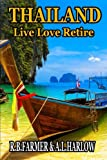 img - for Thailand: Live Love Retire book / textbook / text book