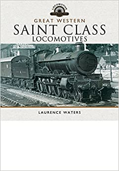 Book Great Western Saint Class Locomotives