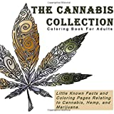 The Cannabis Collection: Coloring Book for Adults with Quotes (Gifts for stoners and people who like weed)