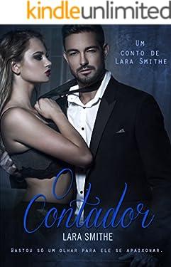 O CONTADOR: Um conto de Lara Smithe
