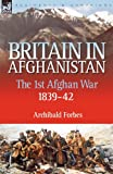 Britain in Afghanistan, Archibald Forbes, 1846773032