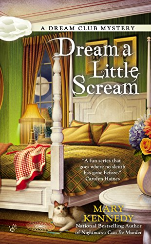 Dream a Little Scream (Dream Club Mystery Book 2)