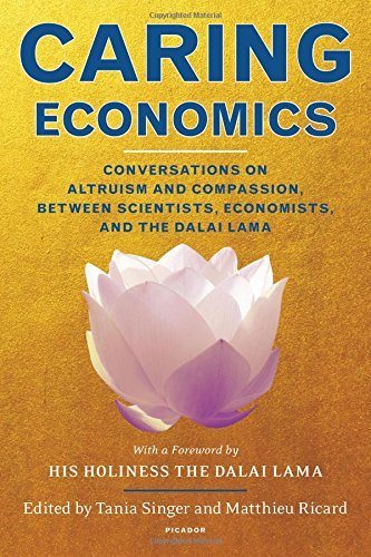 caring-economics-conversations-on-altruism-and-compassion-between-scientists-economists-and-the-dala