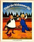 Under the Midsummer Sky, Carole Lexa Schaefer, 0399218580