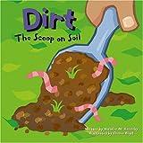 Dirt, Natalie M. Rosinsky, 1404800123