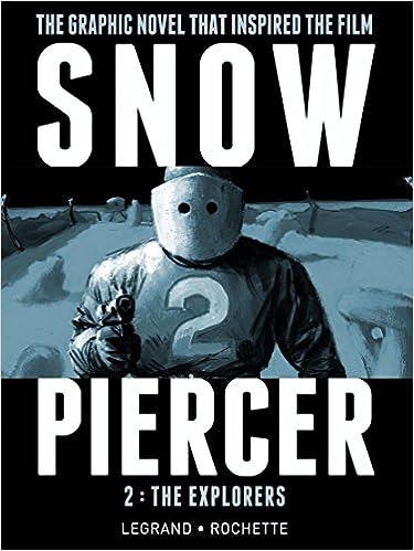 THE EXPLORERS SNOWPIERCER VOL 2