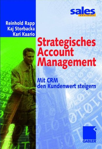 Strategisches Account Management (Arbeitstitel) . Mit CRM den Kundenwert steigern