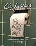 Confusions of a Constipated Crone, Helen Bartlett, 1463581068