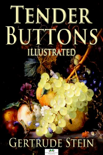 Tender Buttons (Illustrated Edition)