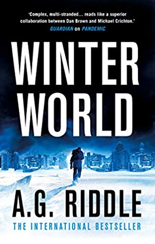 Winter World (Long Winter, book 1) by A G Riddle