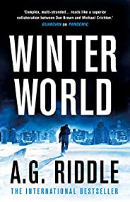 Winter World (The Long Winter Trilogy Book 1)