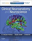 img - for Clinical Neuroanatomy and Neuroscience: With STUDENT CONSULT Access, 6e (Fitzgerald, Clincal Neuroanatomy and Neuroscience) book / textbook / text book