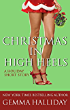 Christmas in High Heels: a holiday short story (High Heels Mysteries)