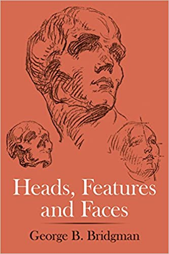 Heads, Features and Faces (Dover Anatomy for Artists): George B ...