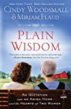 Plain Wisdom, Cindy Woodsmall and Miriam Flaud, 1594153655