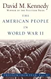 The American People in World War II, David M. Kennedy, 0195168933