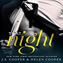 That Night: One Night Stand, Book 1 Audiobook by J. S. Cooper, Helen Cooper Narrated by M. Capehart