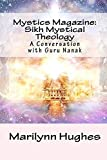 img - for Mystics Magazine: Sikh Mystical Theology: A Conversation with Guru Nanak by Marilynn Hughes (2009-08-08) book / textbook / text book