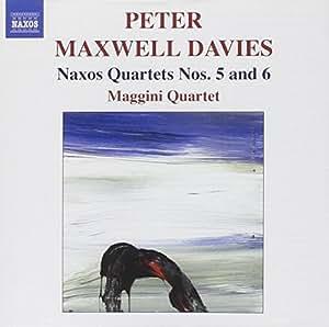 Naxos Quartets Nos. 5 and 6