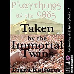 Taken by the Immortal Twins Audiobook