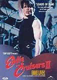 Eddie and the Cruisers II - 2 - Eddie Lives