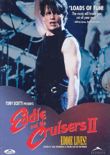 Eddie And The Cruisers Ii   2   Eddie Lives