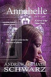 Annabelle: Episode 1: You'll Learn (The Hidden Book 6)
