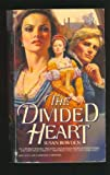 The Divided Heart, Susan Bowden, 0553284495